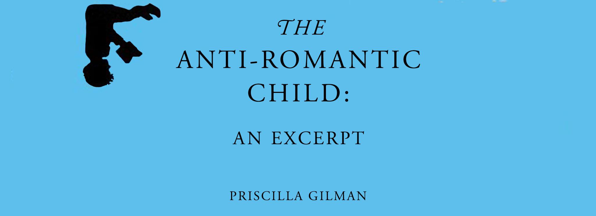 Cover of The Anti-Romantic Child