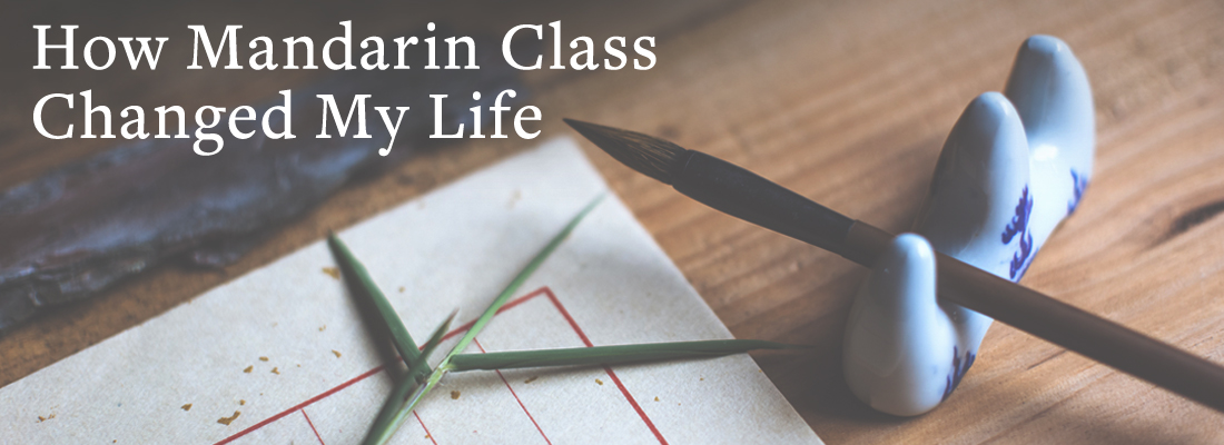 chinnese calligraphy tools | How Mandarin Class Changed My Life