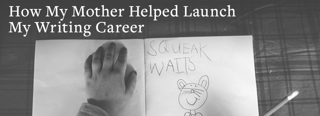 Child writing | How My Mother Helped Launch My Writing Career