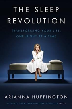 The Sleep Revolution by Arianna Huffington book jacket