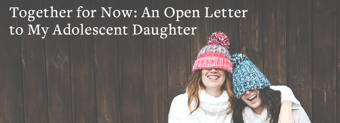 mother and daughter laughing | Together for Now: An Open Letter to My Adolescent Daughter