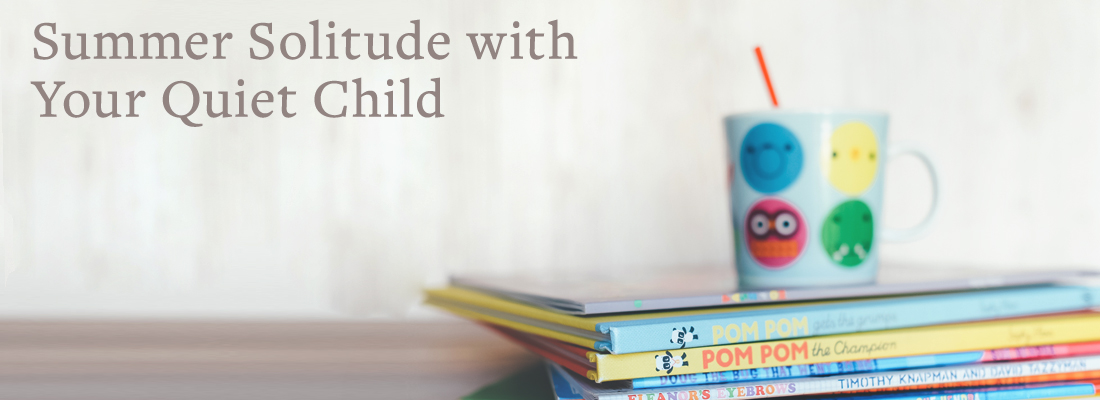 Mug and kids books   Summer solitude with your quiet child