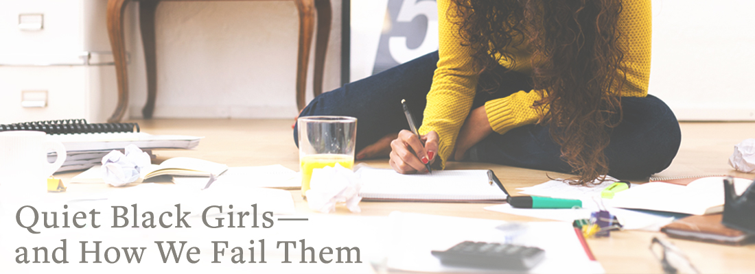 girl working on floor | Quiet Black Girls-and How We Fail Them