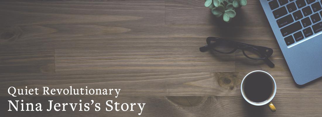 items on desk | Quiet Revolutionary Nina Jervis' Story