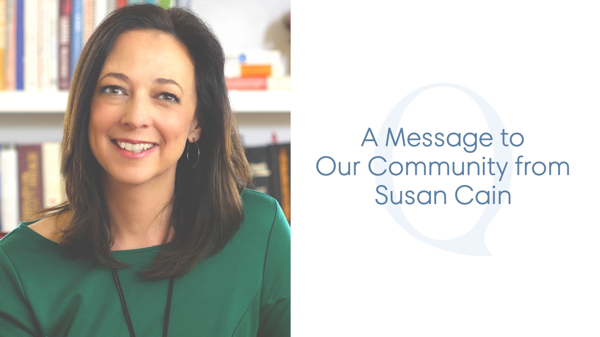 a message to our community from susan cain quiet revolution