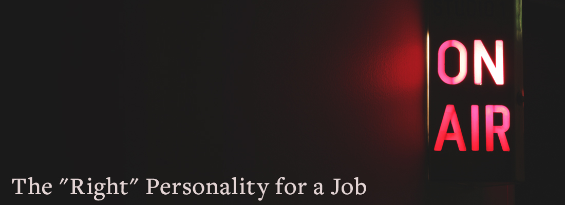 red sign that says on air | The Right Personality for a Job