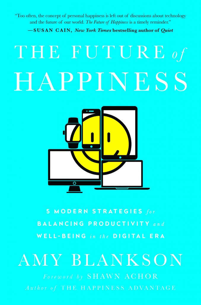 Future of Happiness Amy Blankson jacket