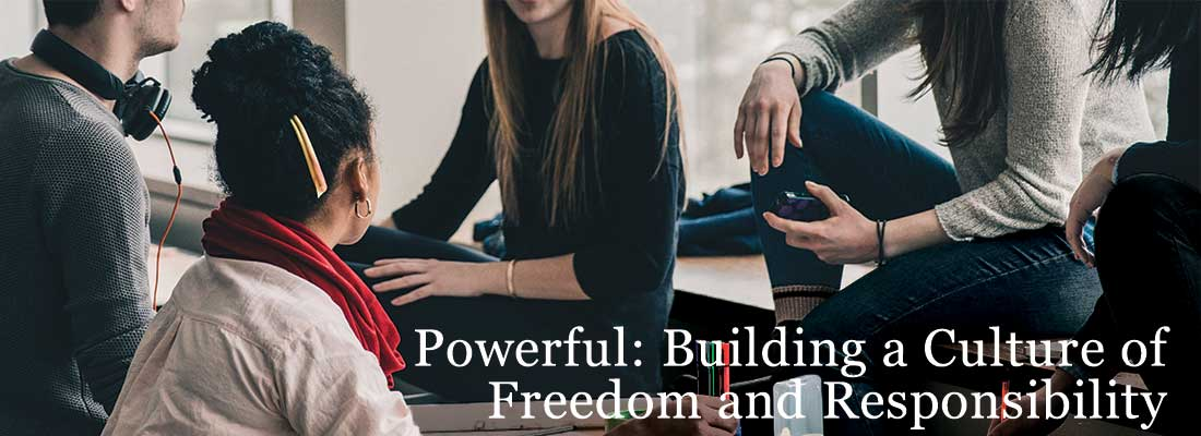 group of people | Powerful: Building a Culture of Freedom and Responsibility