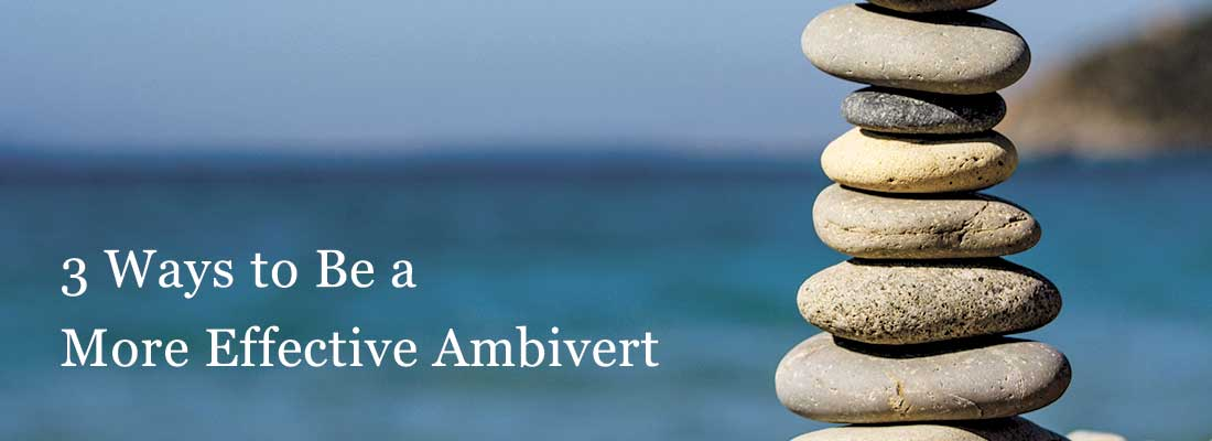 pile of rocks | 3 Ways to Be a More Effective Ambivert